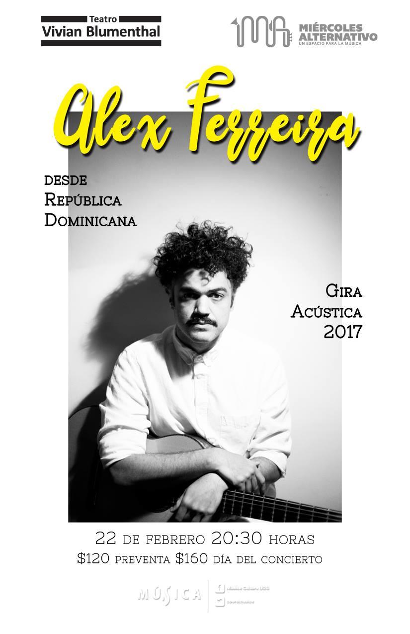 Alex Ferreira @ Teatro Vivian Blumenthal - 22 de febrero