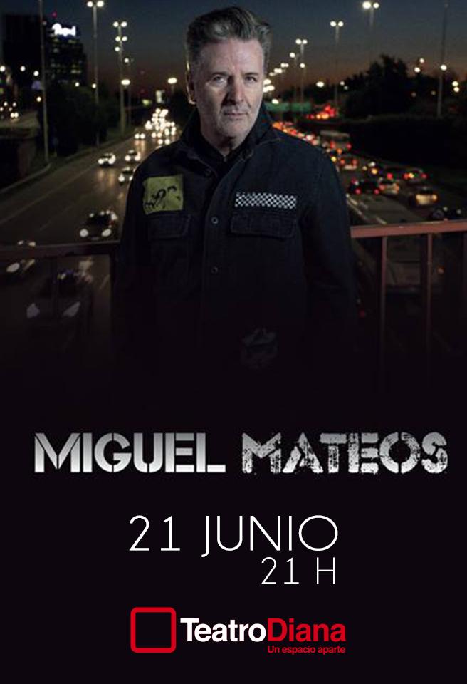 Miguel Mateos - 21 de Junio @ Teatro Diana