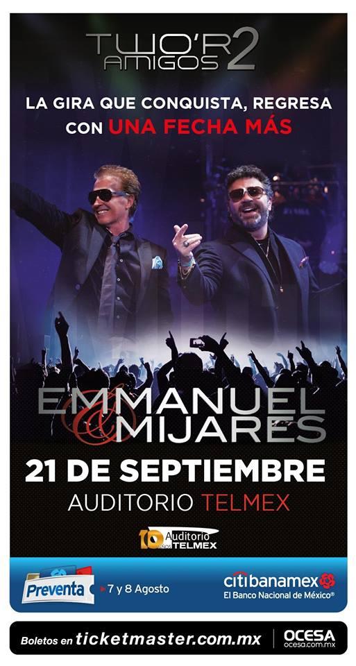 Emmanuel & Mijares - 21 de Septiembre @ Auditorio Telmex