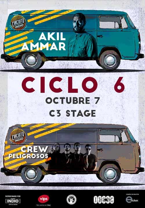 #CircuitoIndio Akil Ammar + Crew Peligrosos - 7 de Octubre @ C3 Stage