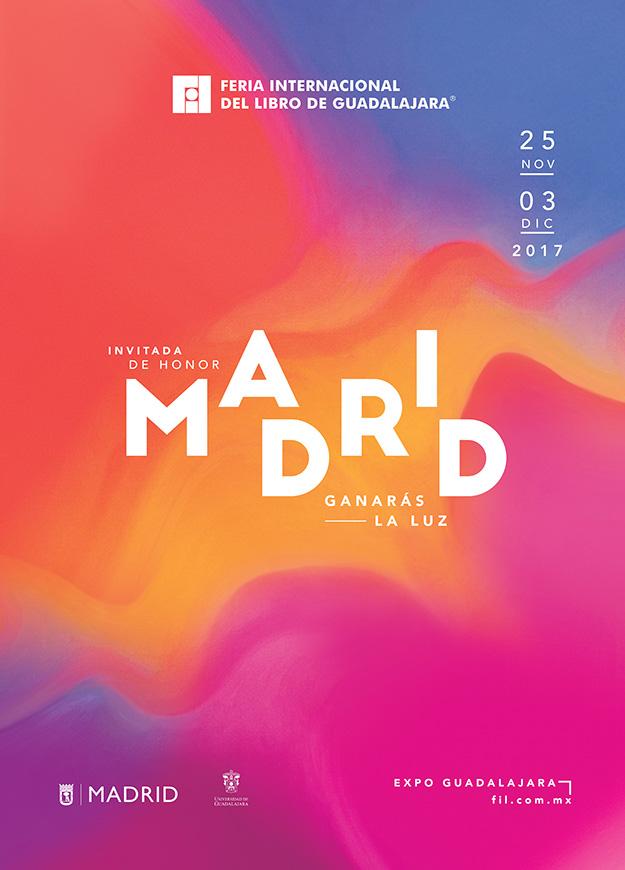 Llegó la #FIL y con ella Madrid - Del 25 de Noviembre al 3 de Diciembre en Expo Guadalajara
