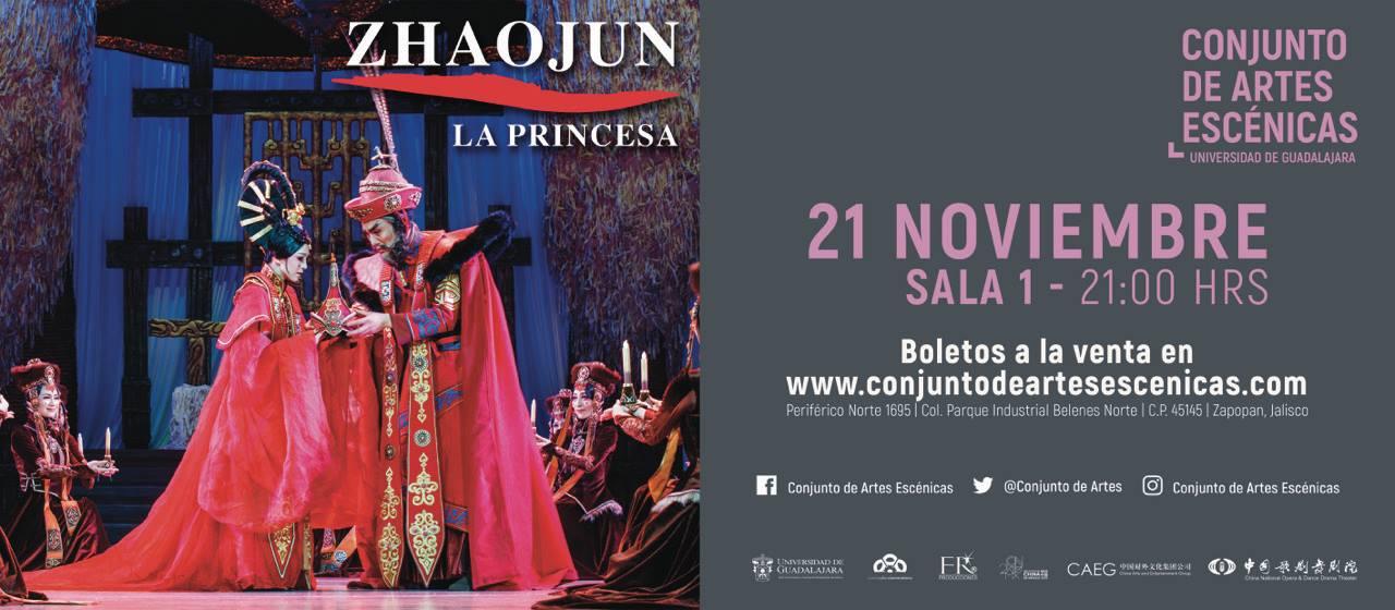 Zhaojun, La Princesa, 21 de Noviembre en Conjunto de Artes Escénicas
