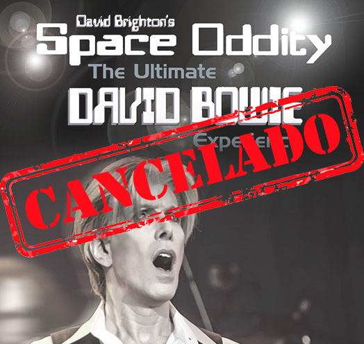 David Brighton´s Space Oddity: The Ultimate David Bowie Experience - CANCELADO