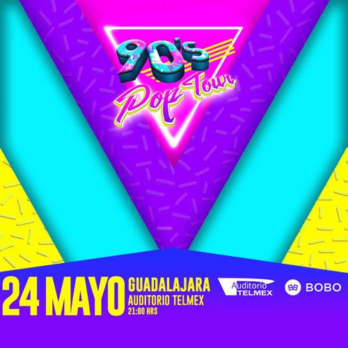 90´s Pop Tour - 24 de Mayo @ Auditorio Telmex