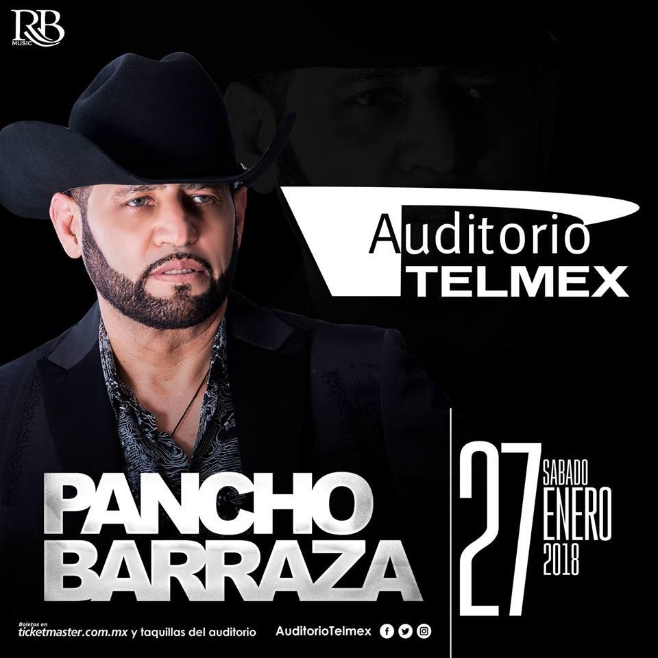 Pancho Barraza - 27 de Enero @ Auditorio Telmex