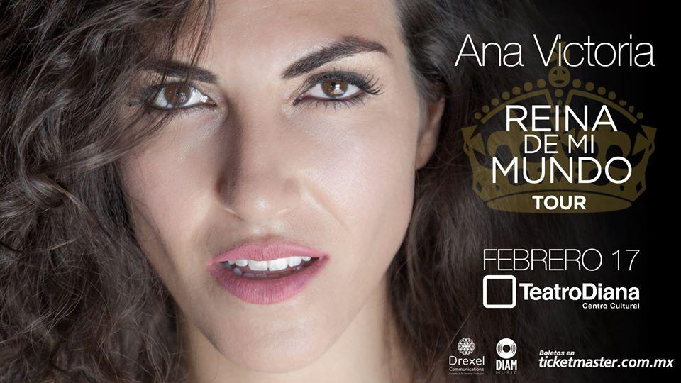 Ana Victoria - 17 de Febrero @ Teatro Diana