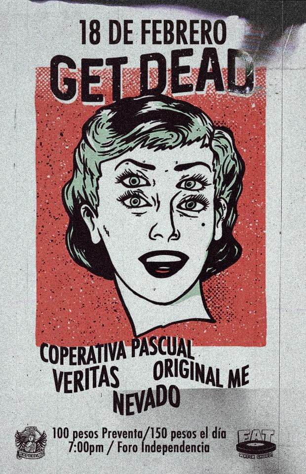 Get Dead - 18 de Febrero @Foro Independencia (Anexo)