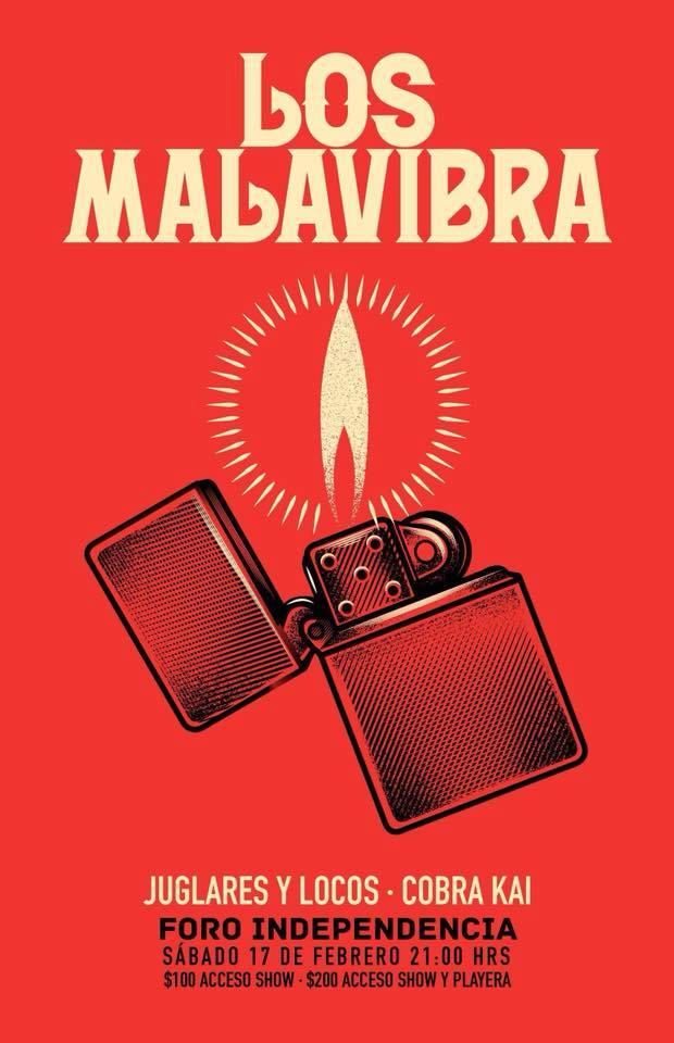 Los Malavibra / Juglares y Locos / Cobra Kai - 17 de Febrero @ Foro Independencia (Anexo)