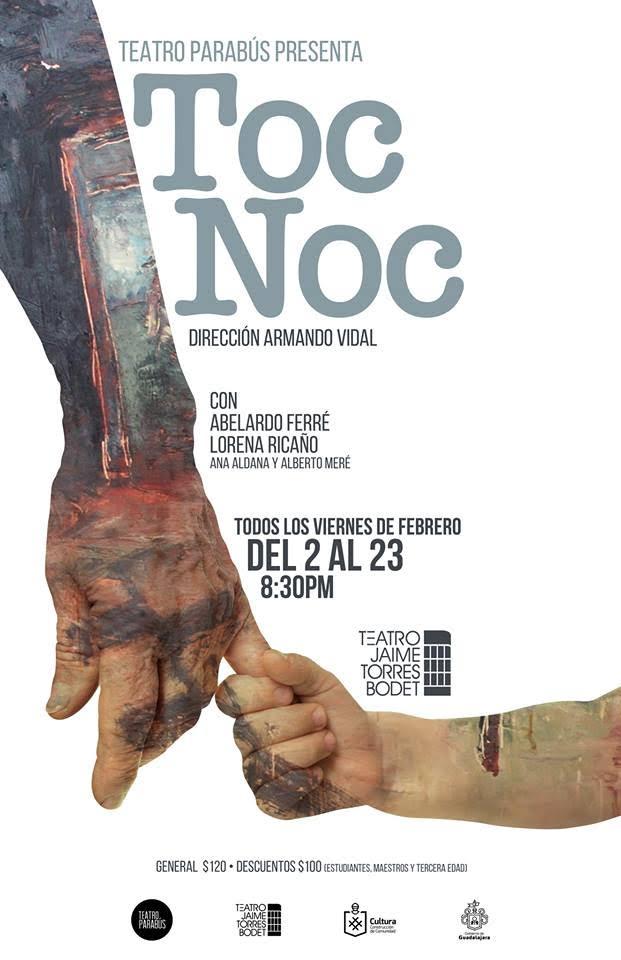 """""""Toc noc"""" - Viernes de febrero @ Teatro Torres Bodet"""