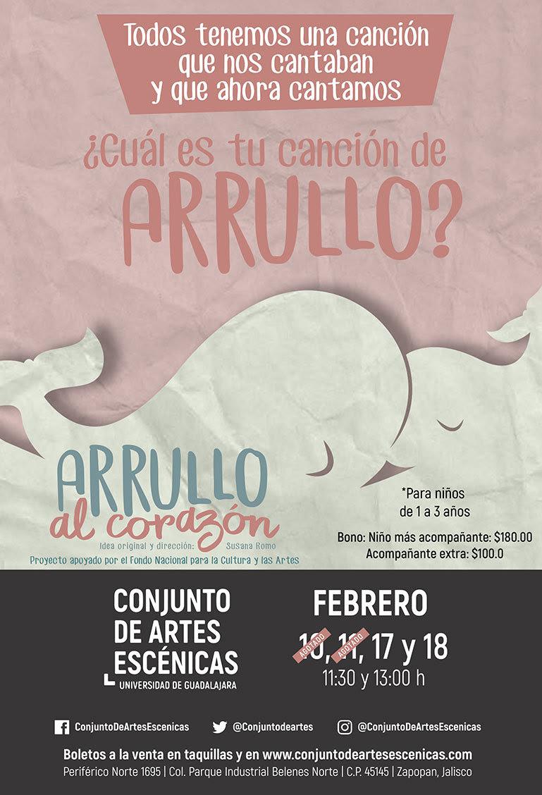 Arrullo al corazón - 10 al 18 de Febrero @ Conjunto de Artes Escénicas
