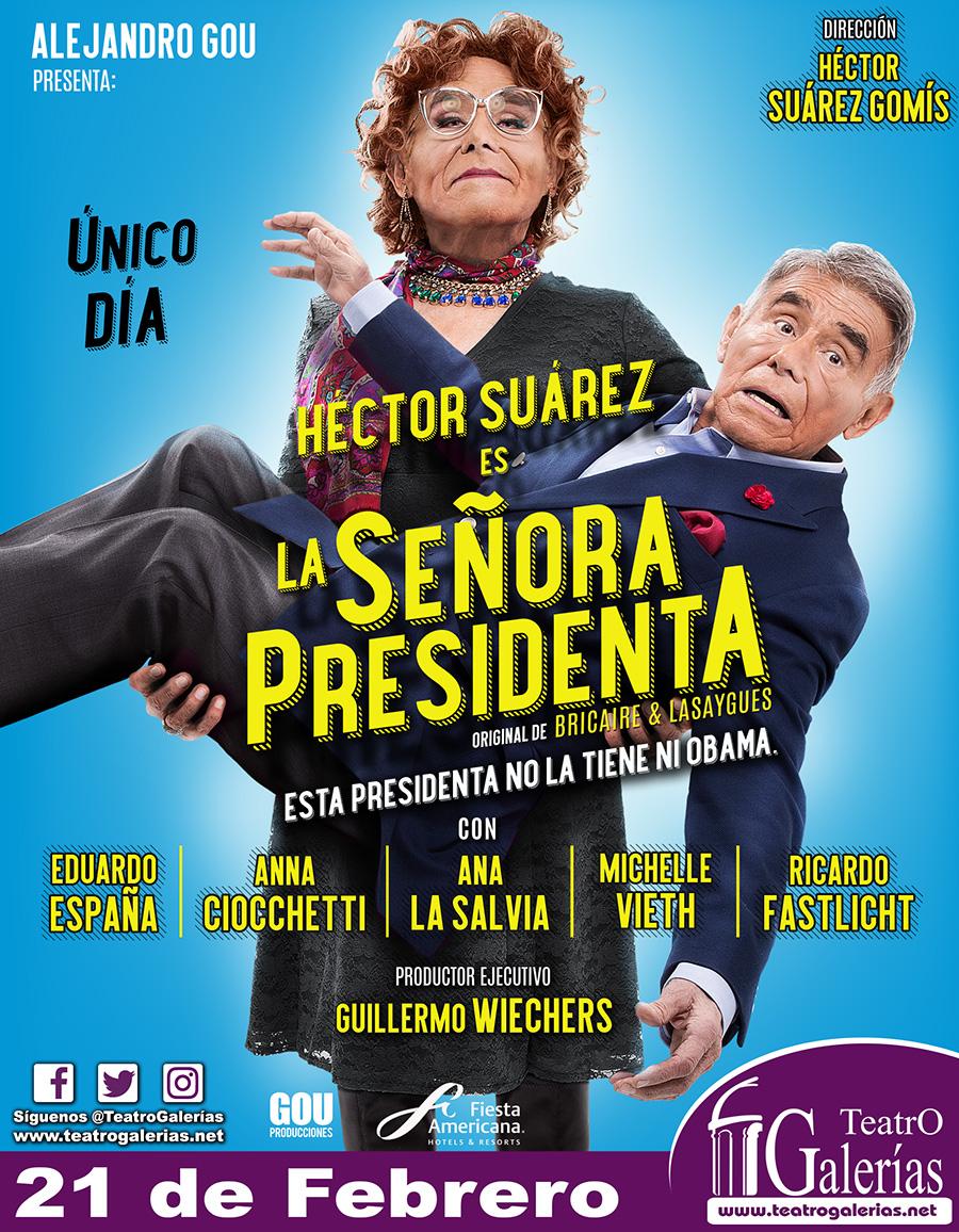 La Señora Presidenta - 21 de febrero @ Teatro Galerías