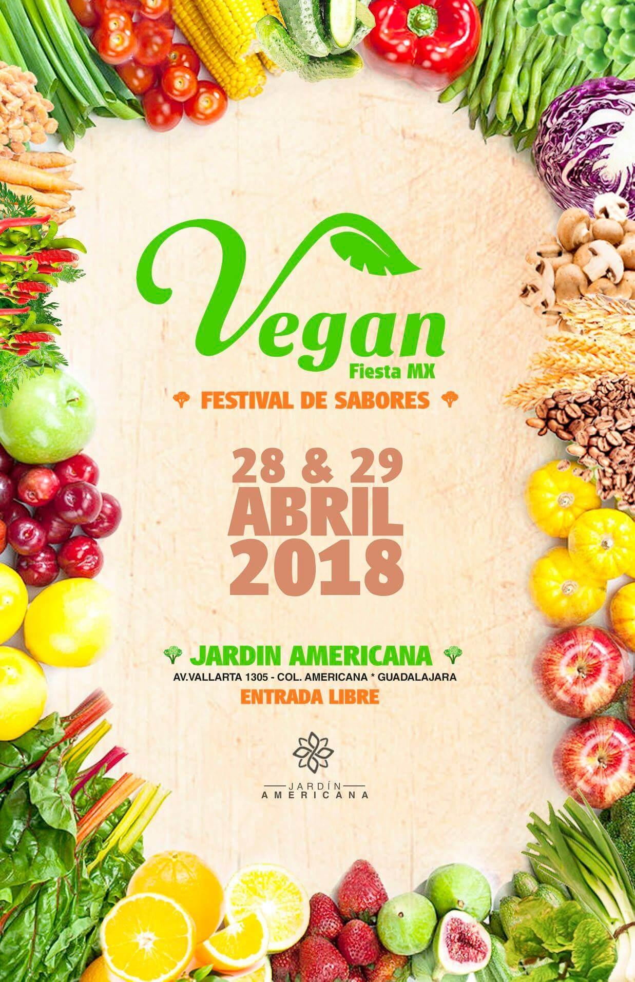 Vegan Fiesta Mx, 28 y 29 de Abril en Jardín Americana