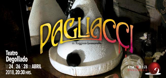 Pagliacci, 24, 26 y 28 de Abril en Teatro Degollado