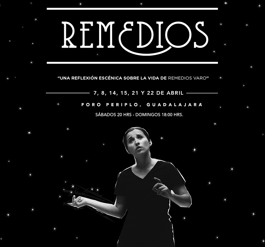 """Remedios"", temporada - sábados y domingos del 7 al 22 de Abril"