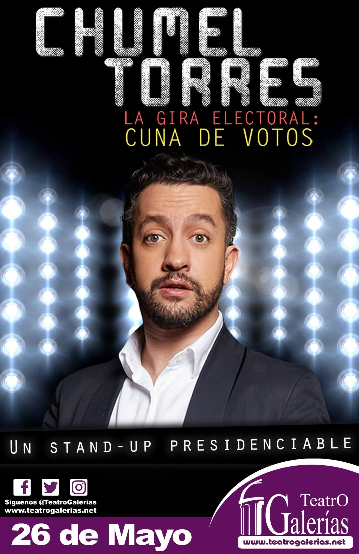 """""""Cuna de Votos"""" de Chumel Torres - 26 de Mayo, Teatro Galerías"""
