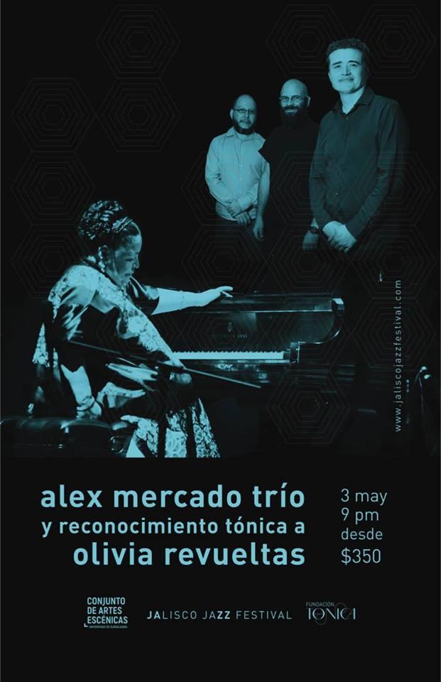 Alex Mercado Trío - 3 de Mayo @ Conjunto de Artes Escénicas
