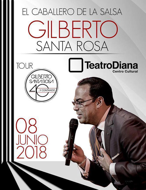 Gilberto Santa Rosa - 8 de Junio @ Teatro Diana