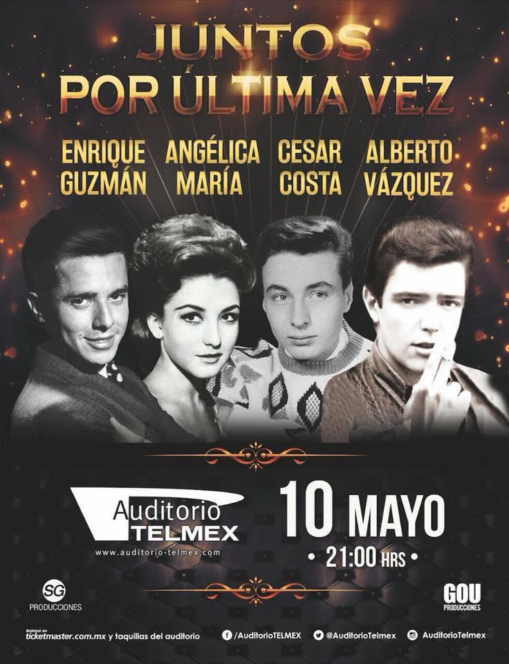 Juntos por Última Vez - 10 de Mayo @ Auditorio Telmex
