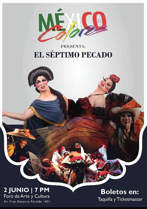 """México de Colores """"El séptimo pecado"""" - 2 de Junio en Foro de Arte y Cultura"""