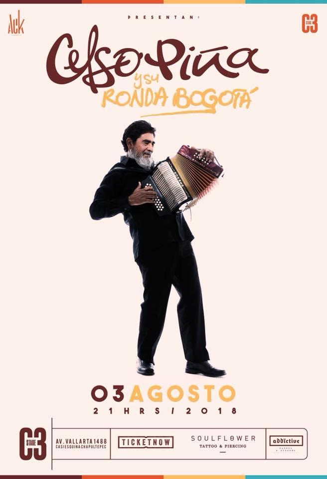 Celso Piña - 3 de Agosto @ C3 Stage