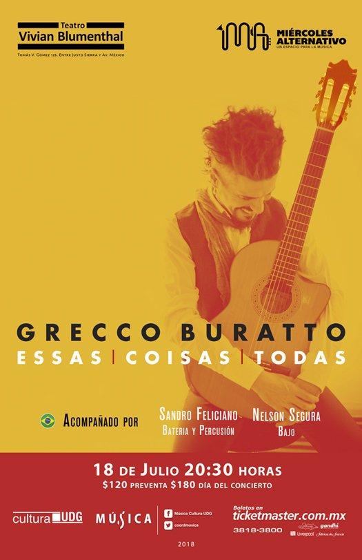 Grecco Buratto - 18 de Julio @ Teatro Vivian Blumenthal