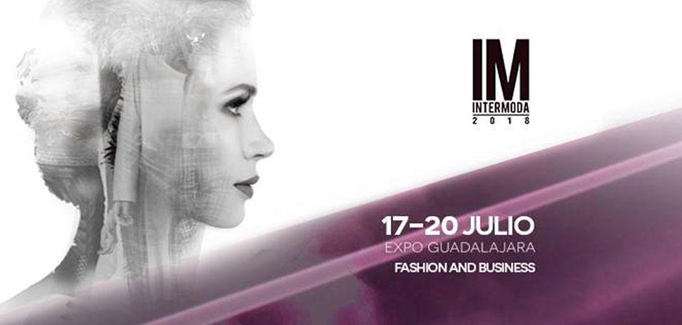 #Intermoda69 - 17 al 20 de Julio en Expo Guadalajara