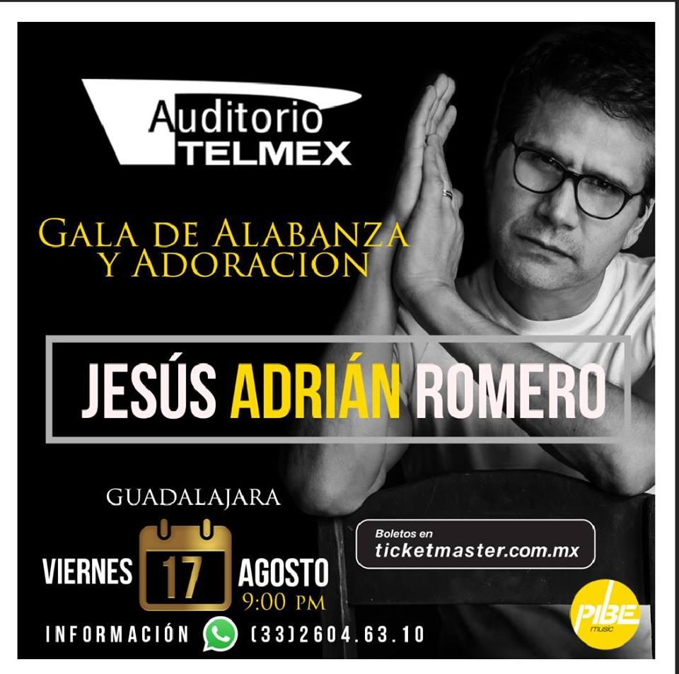 Jesús Adrián Romero - 17 de Agosto @ Auditorio Telmex