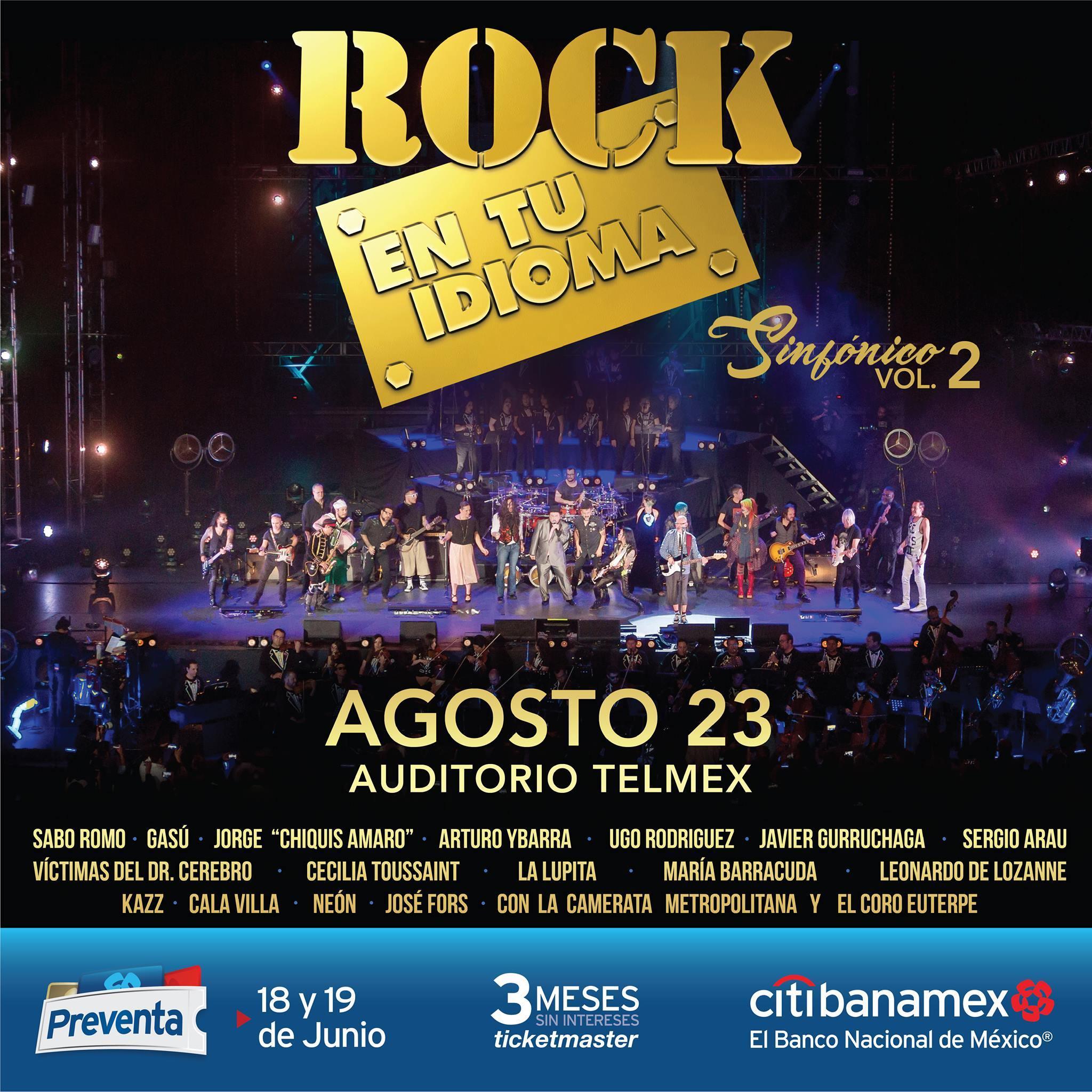 Rock en Tu Idioma Sinfónico Vol. 2 - 23 de Agosto @ Auditorio Telmex