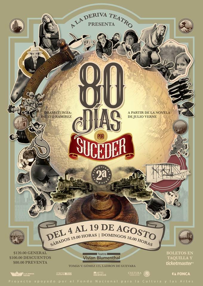 80 días por suceder - Del 4 al 19 de Agosto en Teatro Vivian Blumenthal