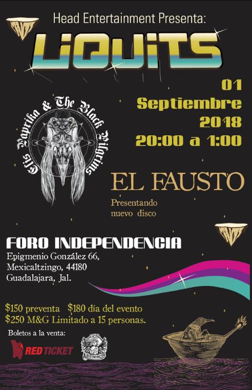 Liquits +El Fausto + Elis Paprika & The Black Pilgrims - 1 de Septiembre @ Foro Independencia