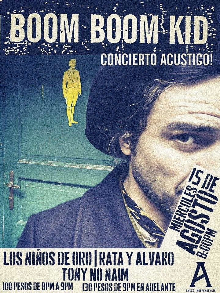 Boom Boom Kid (Acústico) - 15 de Agosto @ Foro Independencia (Anexo)