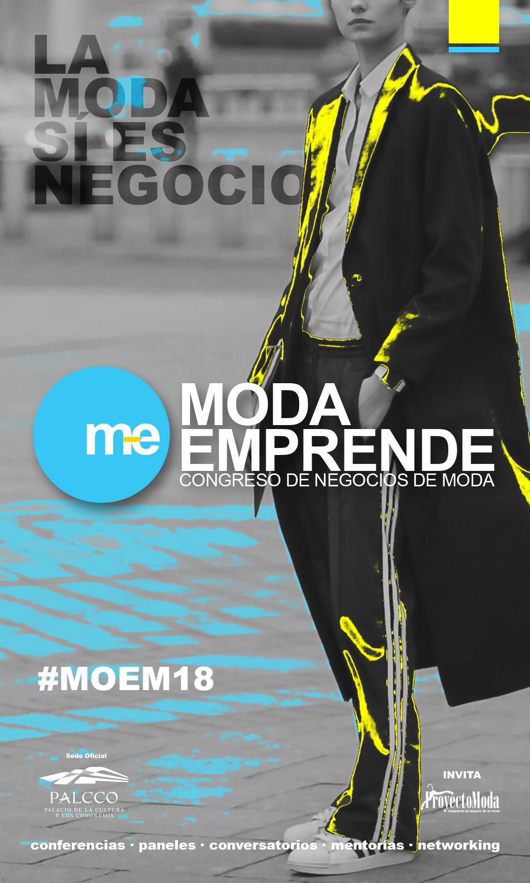 Moda Emprende 2018 - 16 y 17 de Noviembre en PALCCO