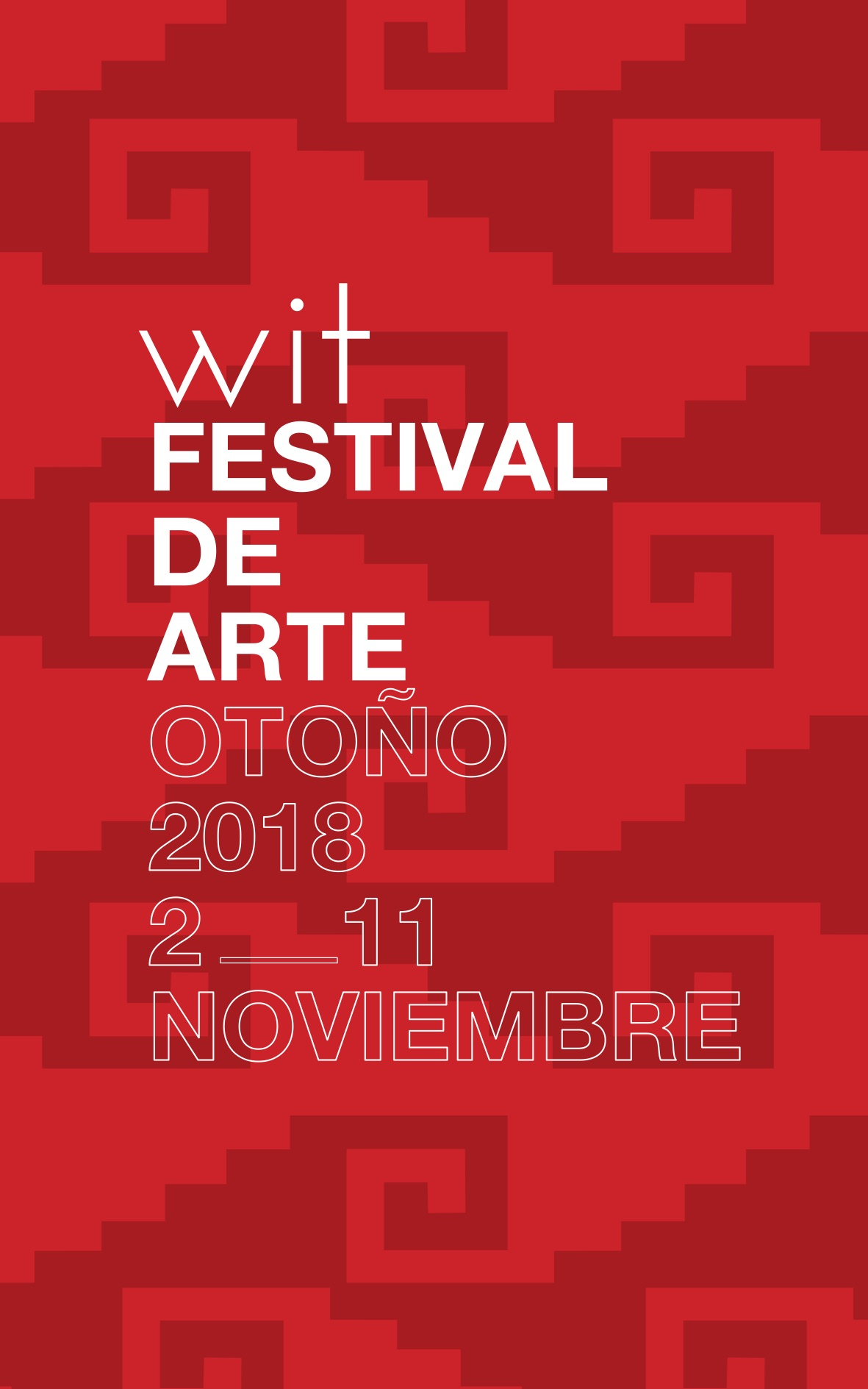 WIT Festival de Arte, 2 al 11 de Noviembre en Hotel Demetria