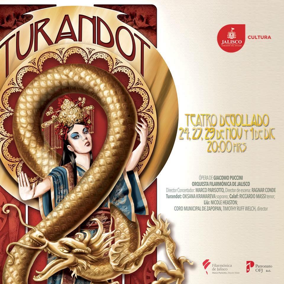 """""""Turandot"""", 24, 27, 29 Noviembre y 1 de Diciembre en Teatro Degollado"""