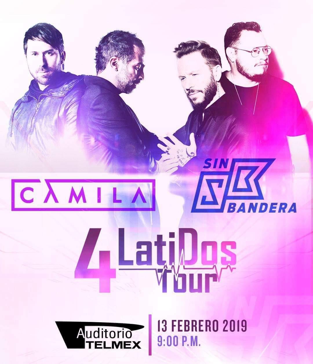 #4LatiDosTour Camila y Sin Bandera, 13 de Febrero en Auditorio Telmex