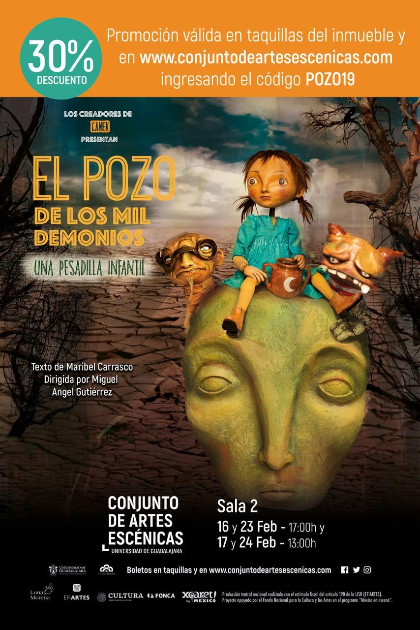 Temporada: El Pozo de los Mil Demonios, 16, 17, 23, y 24 de Febrero en Conjunto de Artes Escénicas