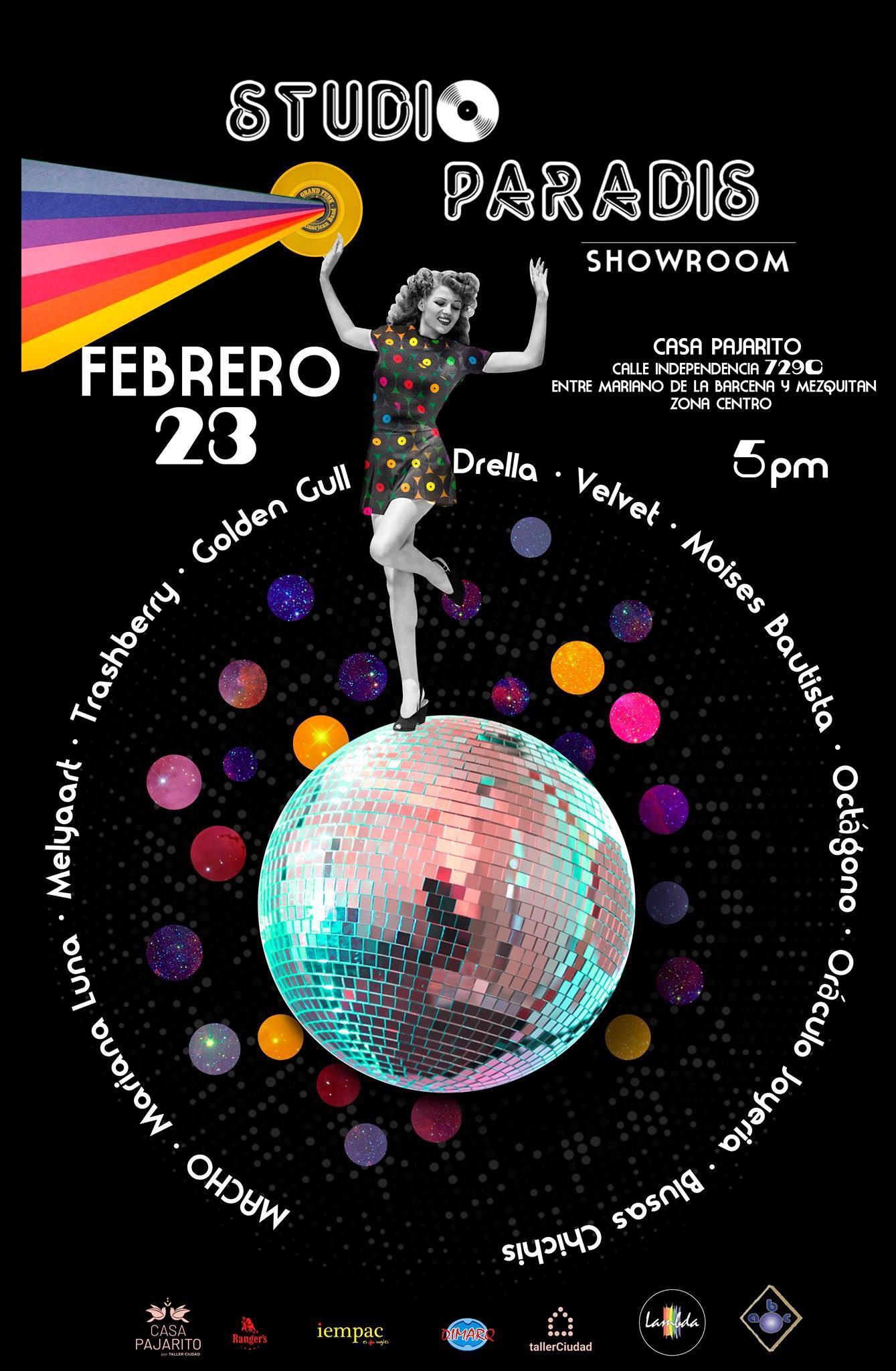 """Exhibición """"Studio Paradis"""", 23 de Febrero en Casa Pajarito"""
