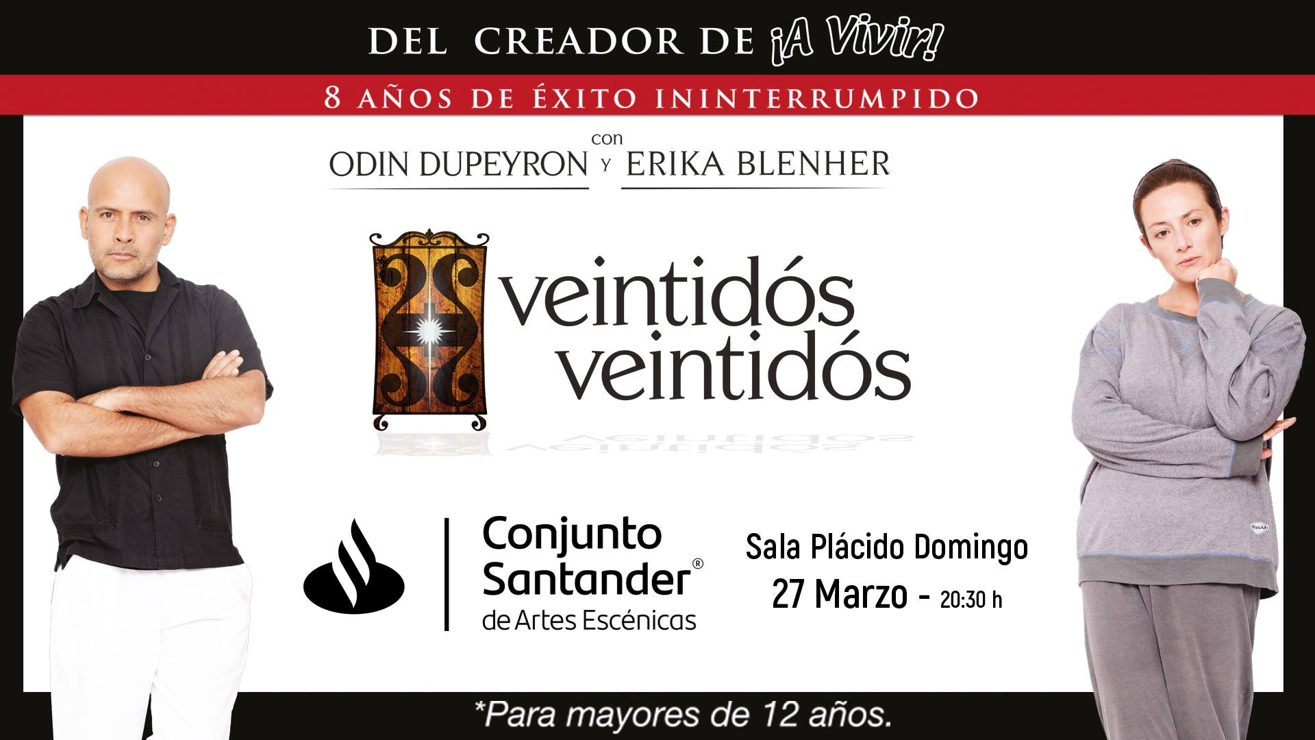 Veintidós VeintidósdeOdinDupeyron -27 de marzo en Conjunto Santander