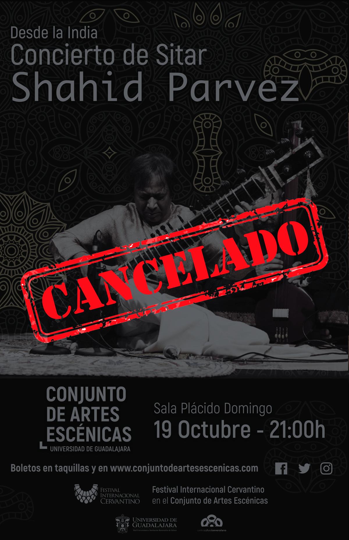 Shahid Parvez - CANCELADO