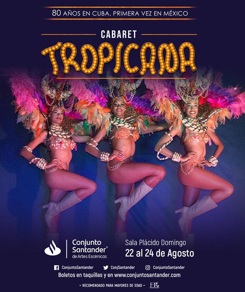 Cabaret Tropicana: ¡Oh La Habana!, 22, 23 y 24 de Agosto en Conjunto Santander