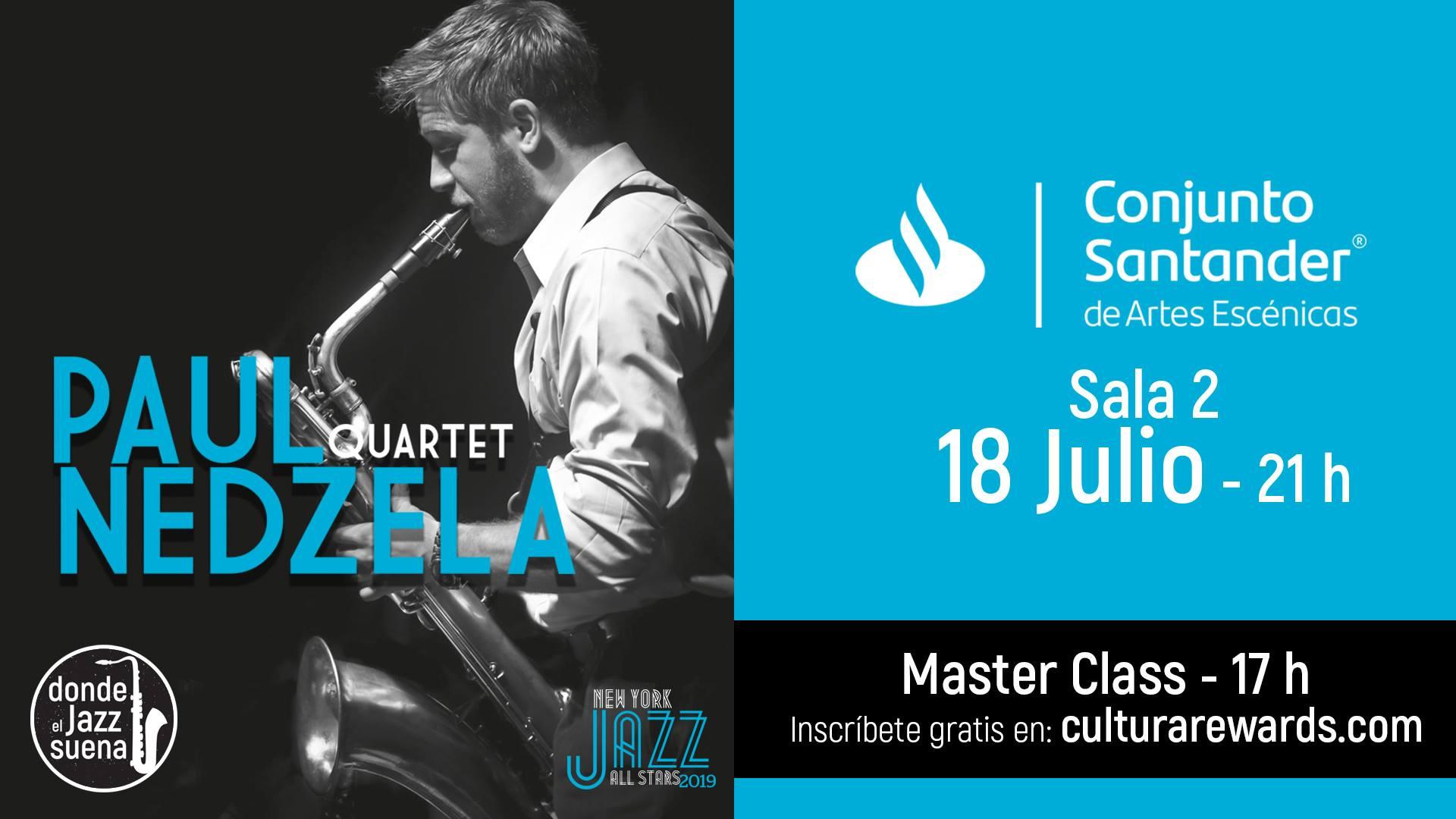 Paul Nedzela Quartet, 18 de julio en Conjunto Santander