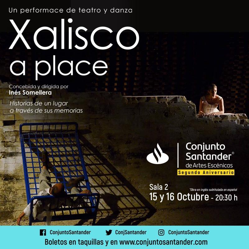 Xalisco A Place, 15 y 16 de Octubre en Conjunto Santander
