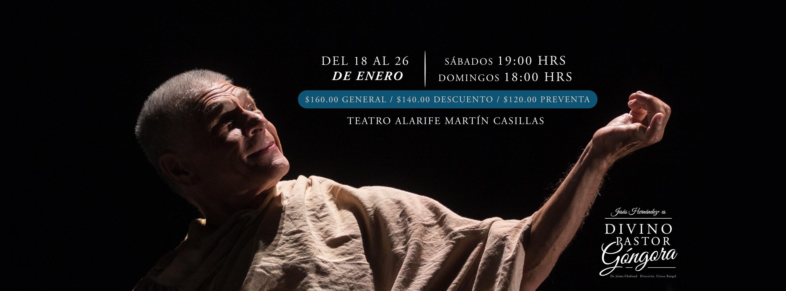 Divino Pastor Góngora - Del 18 al 26 de Enero en Teatro Alarife Martin Casillas