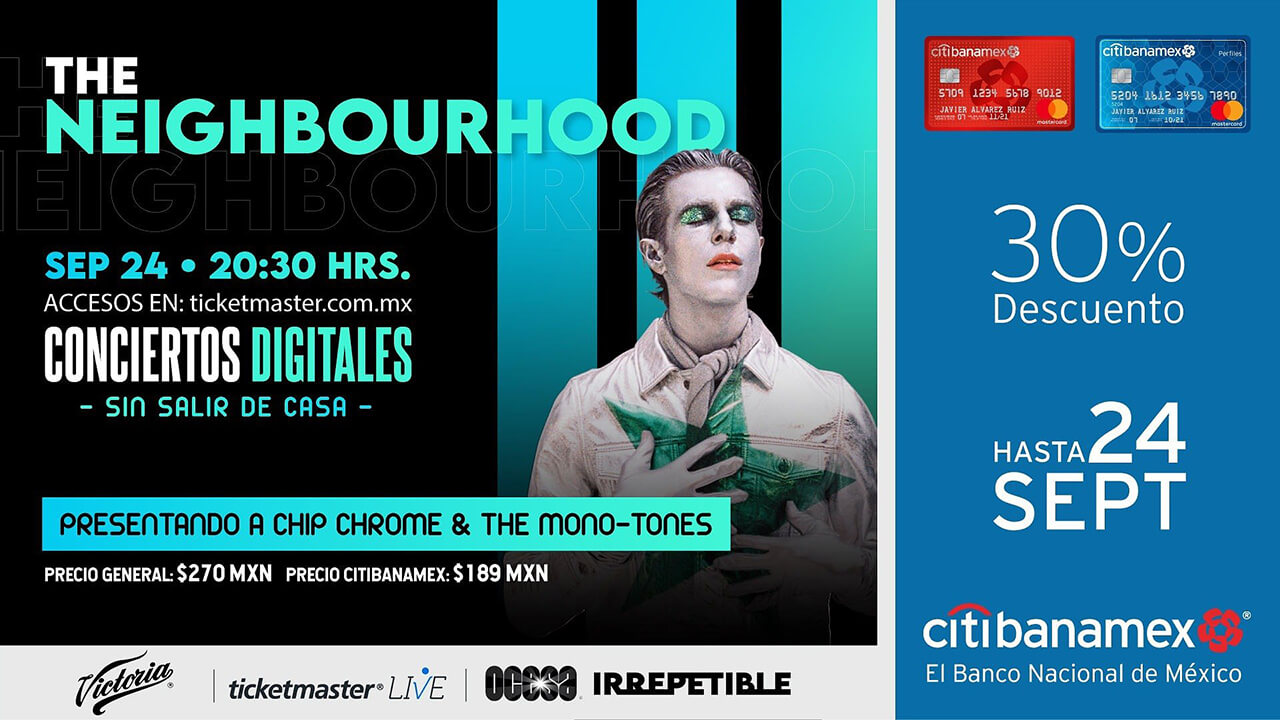The Neighbourhood IRREPETIBLE, 24 de Septiembre Ticketmaster Live