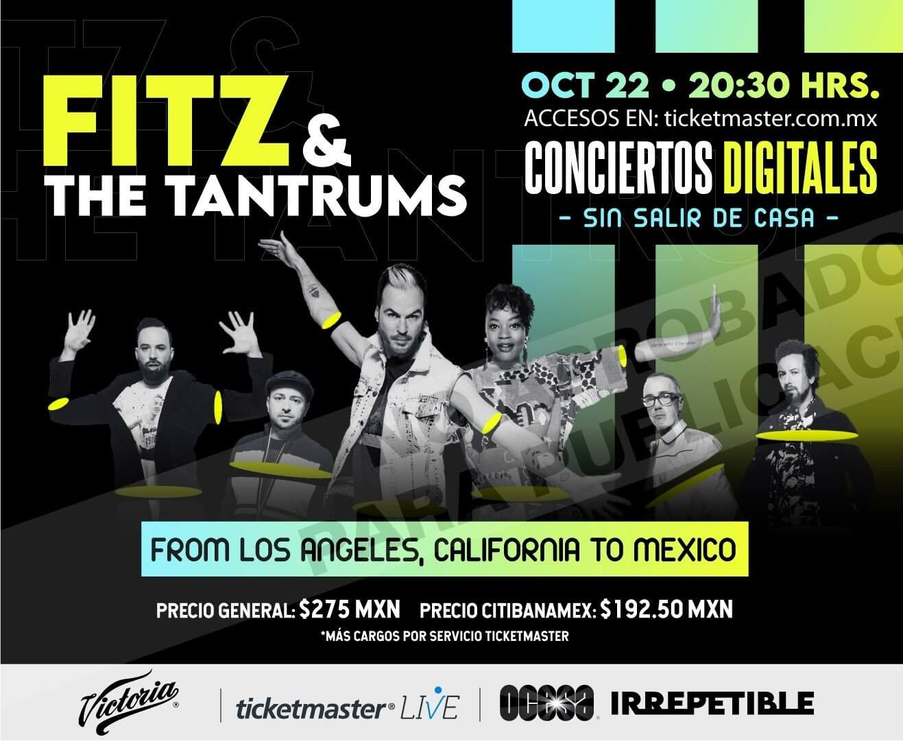 Fitz and the Tantrums IRREPETIBLE, 22 de octubre por Ticketmaster Live