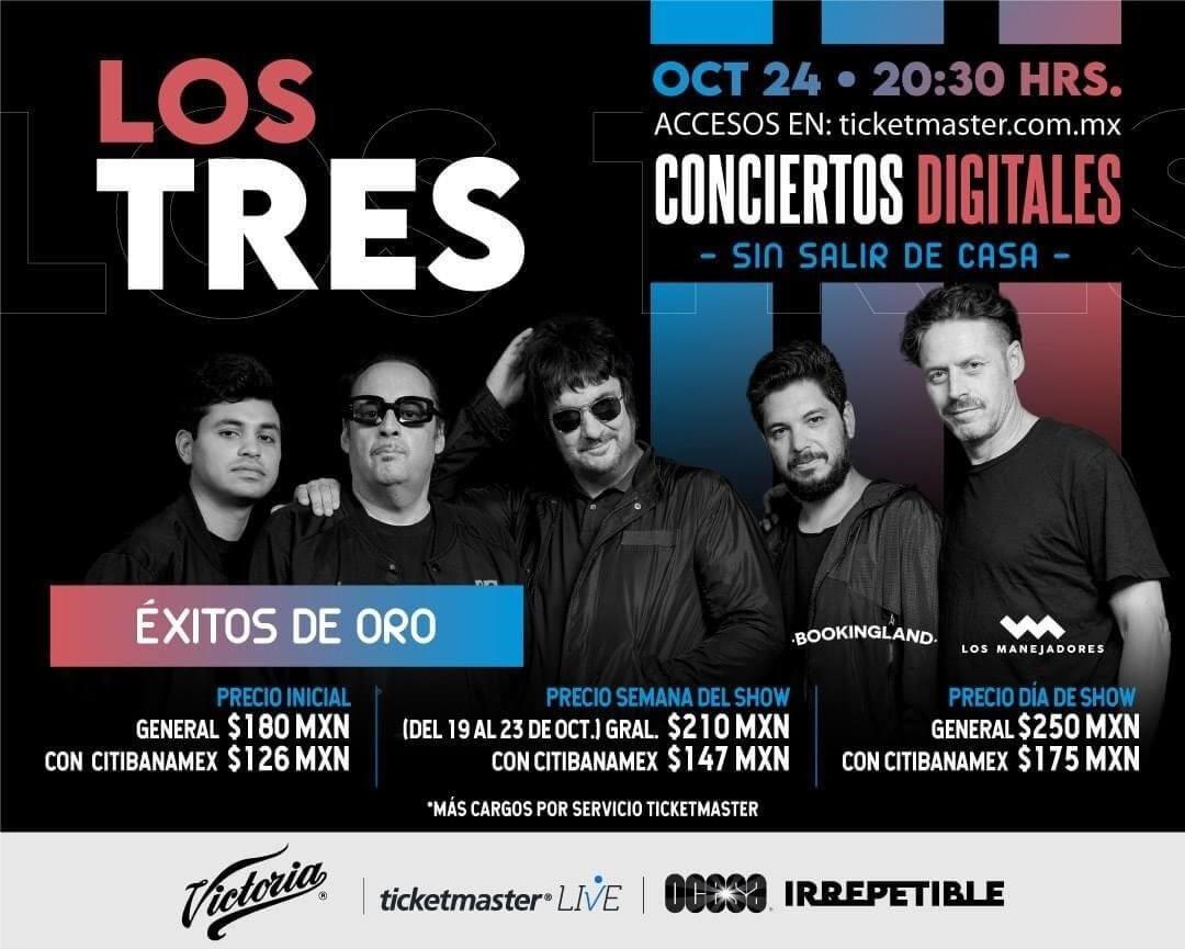 Los Tres IRREPETIBLE, 24 de octubre, por Ticketmaster Live