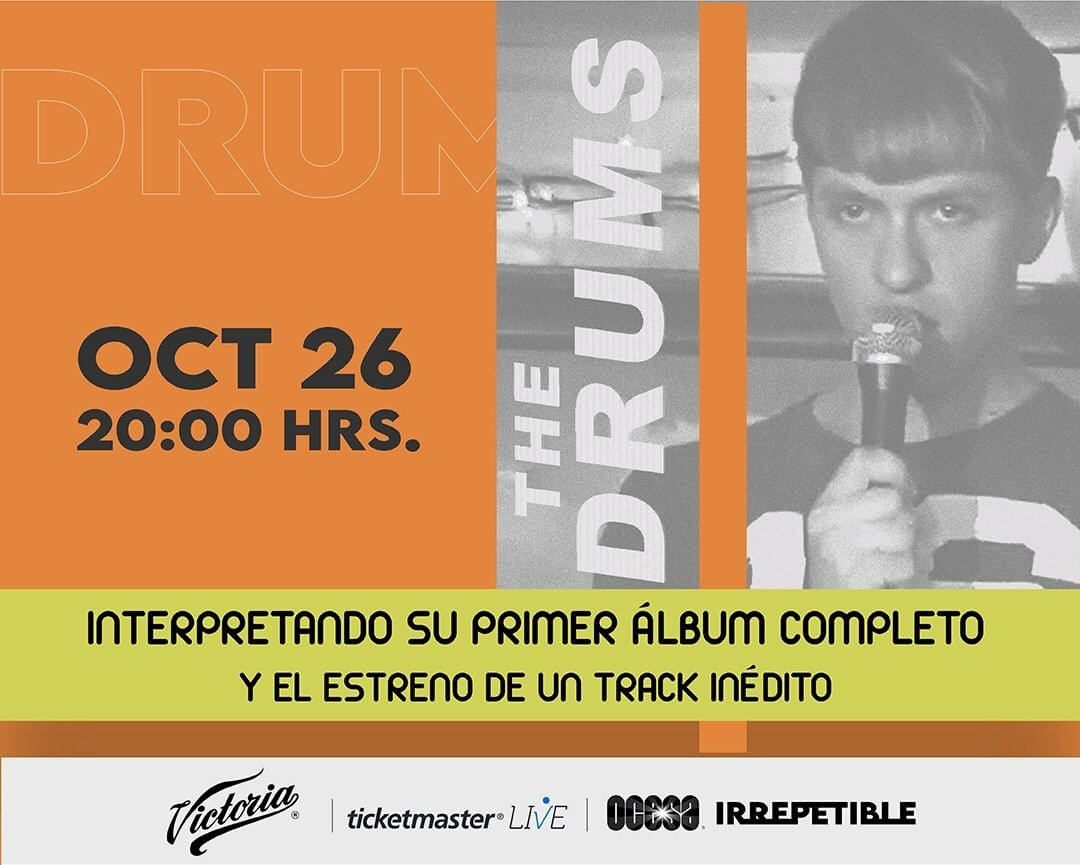 The Drums IRREPETIBLE, 26 de octubre por Ticketmaster Live