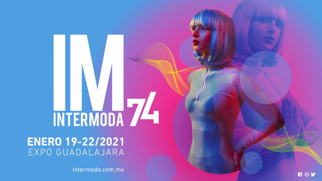 Intermoda 74 - 19 al 22 de Enero, Formato Híbrido